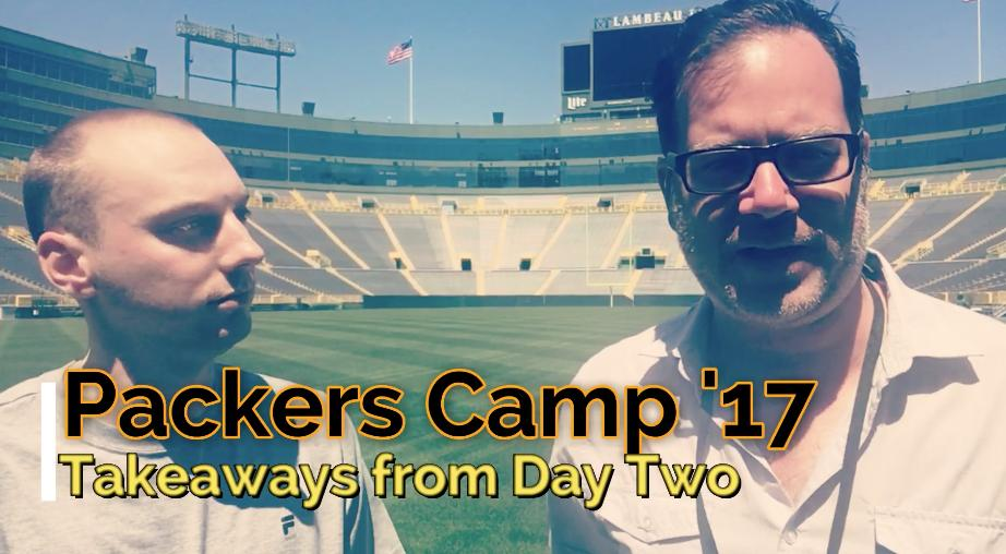 Aaron Nagler and Michael Cohen look at the defensive back rotation and look forward to the pads coming on in Packers training camp. (July 28, 2017)