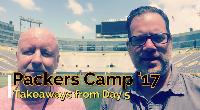 Takeaways from Day 5 of Packers training camp