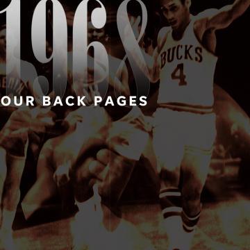 1968, the Bucks finally gave Milwaukee what it had coming