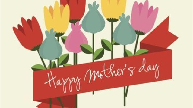Ways to celebrate Mother's Day