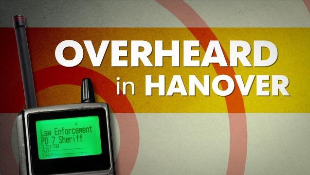 Overheard in Hanover: Disorderly drive-thru, door-to-door meat sales