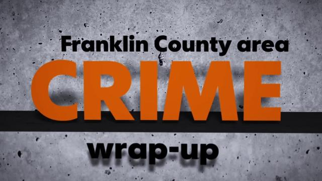 Check out the latest crime in Franklin County.