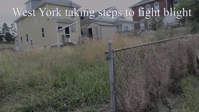 VIDEO:  West York taking steps to fight blight