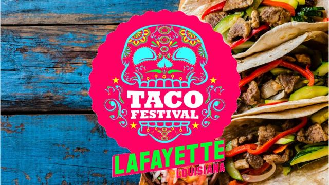 It's almost here! The Taco Festival will be held from noon to 6 p.m. Saturday, Oct. 28, at Moncus Park at the Horse Farm in Lafayette, Louisiana.