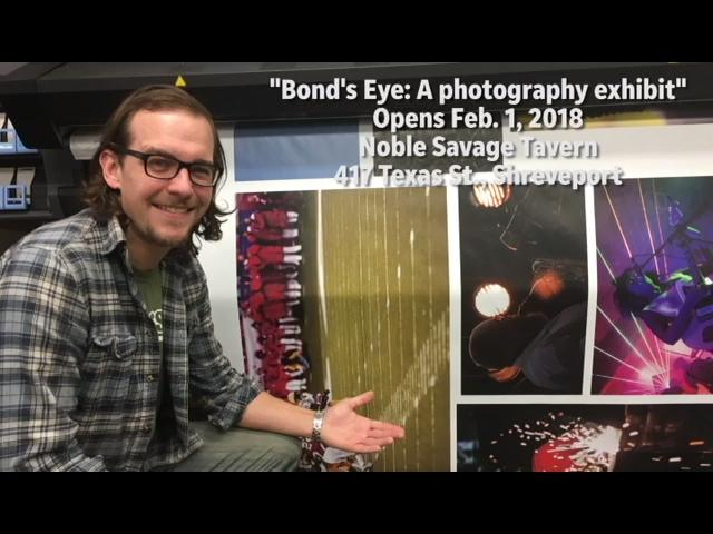 "Alex Bond opens ""Bond's Eye: A photography exhibit"" Feb. 1 at Noble Savage Tavern."