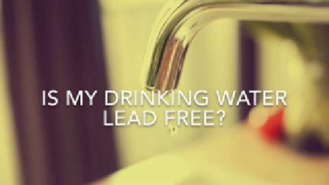 Is my drinking water lead free?