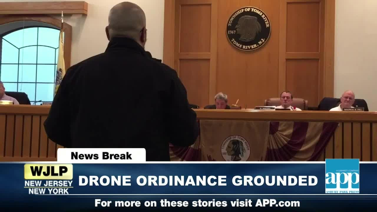 NewsBreak: Toms River drone ordinance grounded