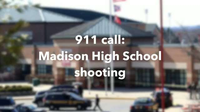 Listen to the 911 call from the Madison High School shooting