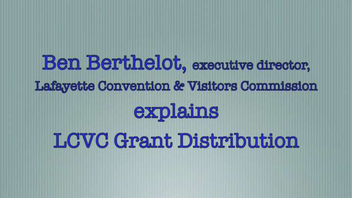 LCVC's Ben Berthelot explains grant distribution.