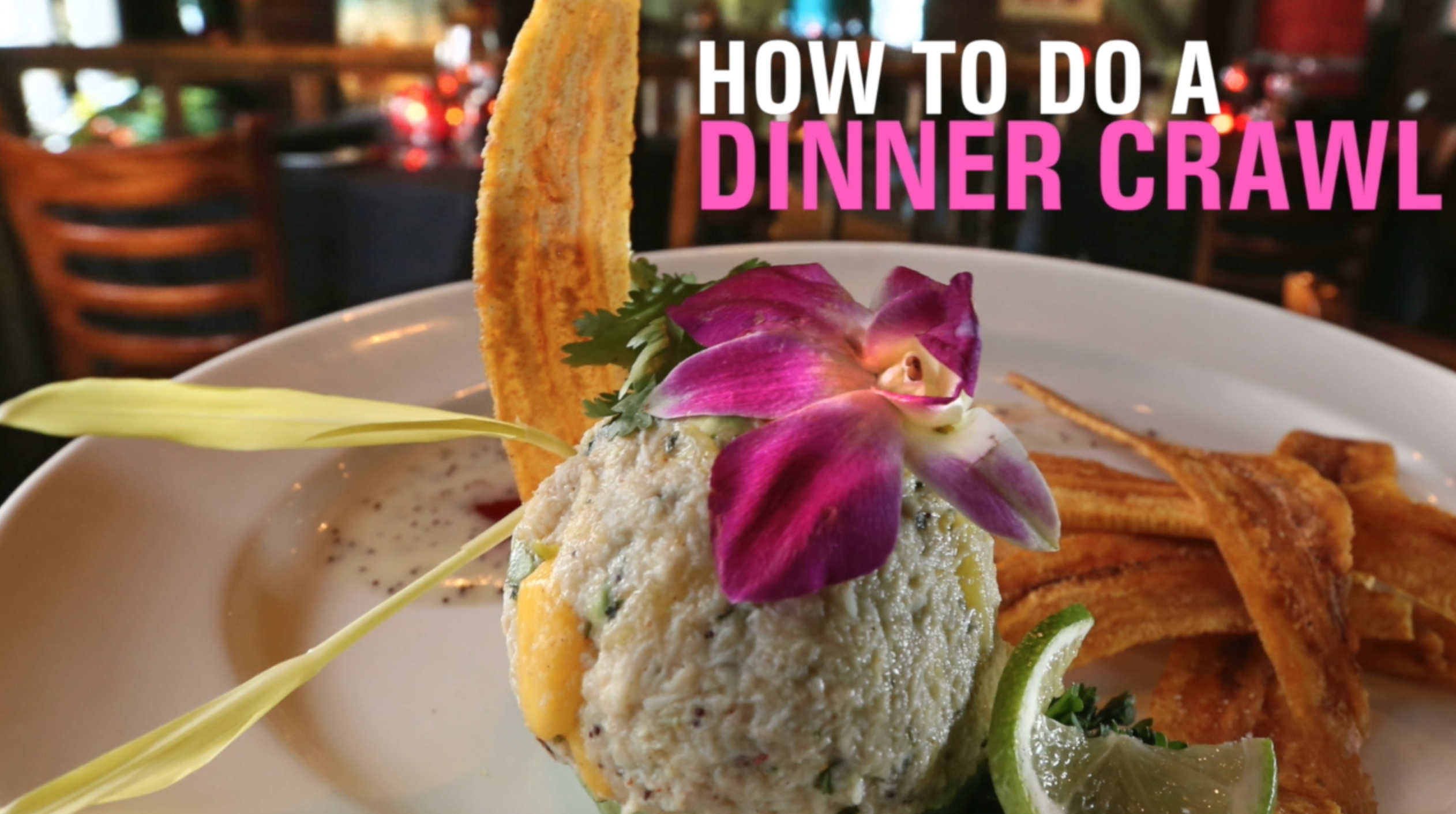 WATCH: How to do a dinner crawl