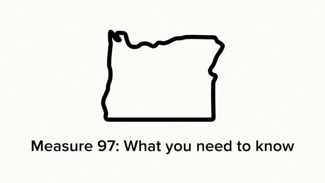 Measure 97: What you should know