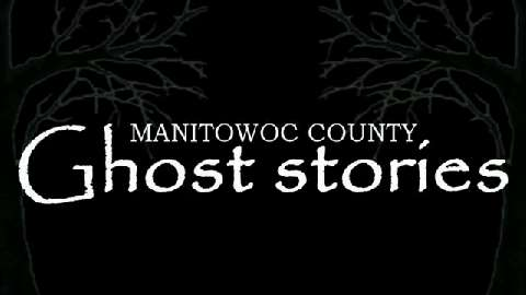A three-video series of ghost stories from historic locations in Manitowoc County begins Oct. 28, 2014.